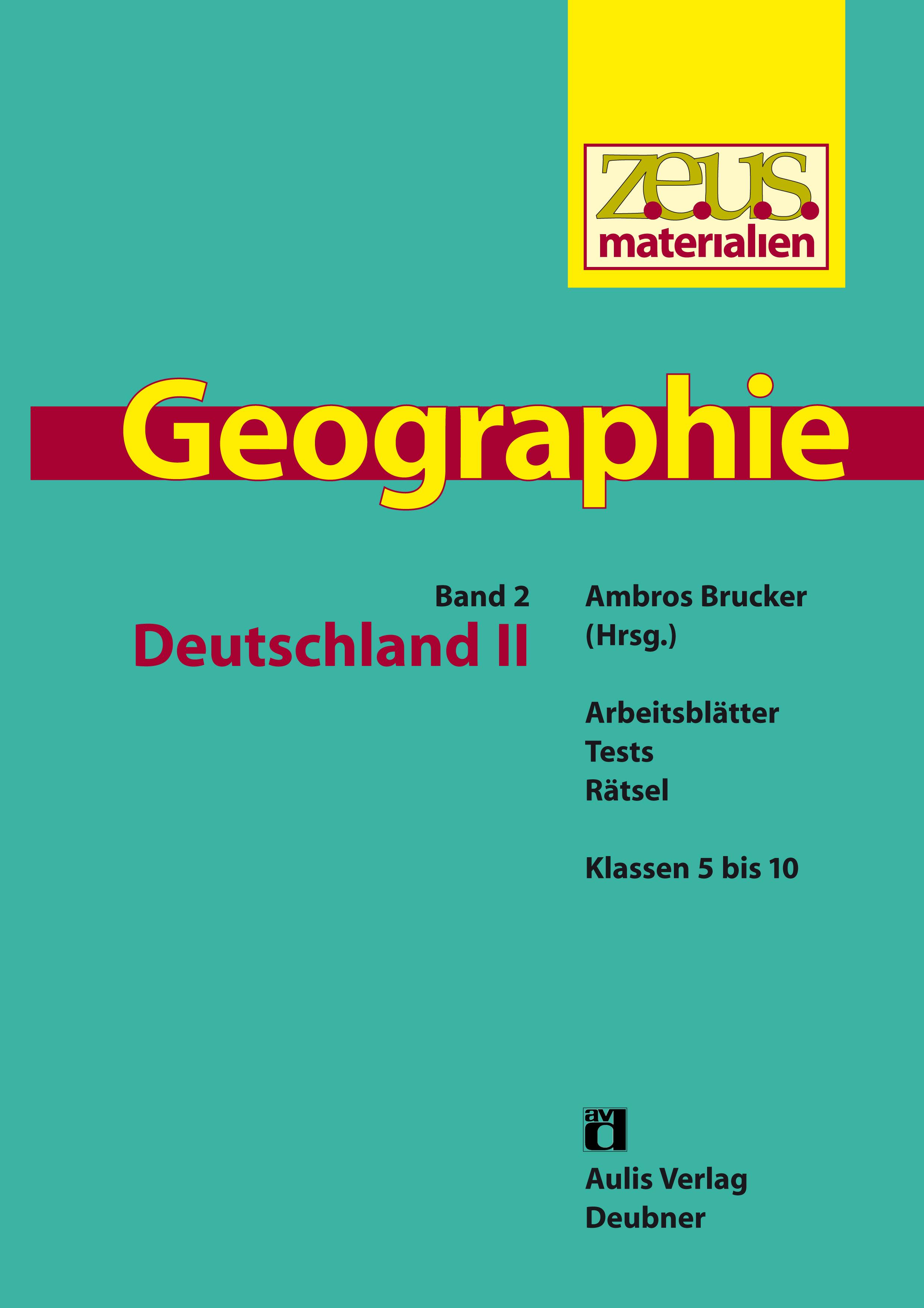 z.e.u.s. Materialien Geographie-Buchreihe – Band 2: Deutschland II