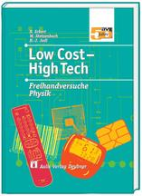 Low Cost – High Tech – Freihandversuche Physik