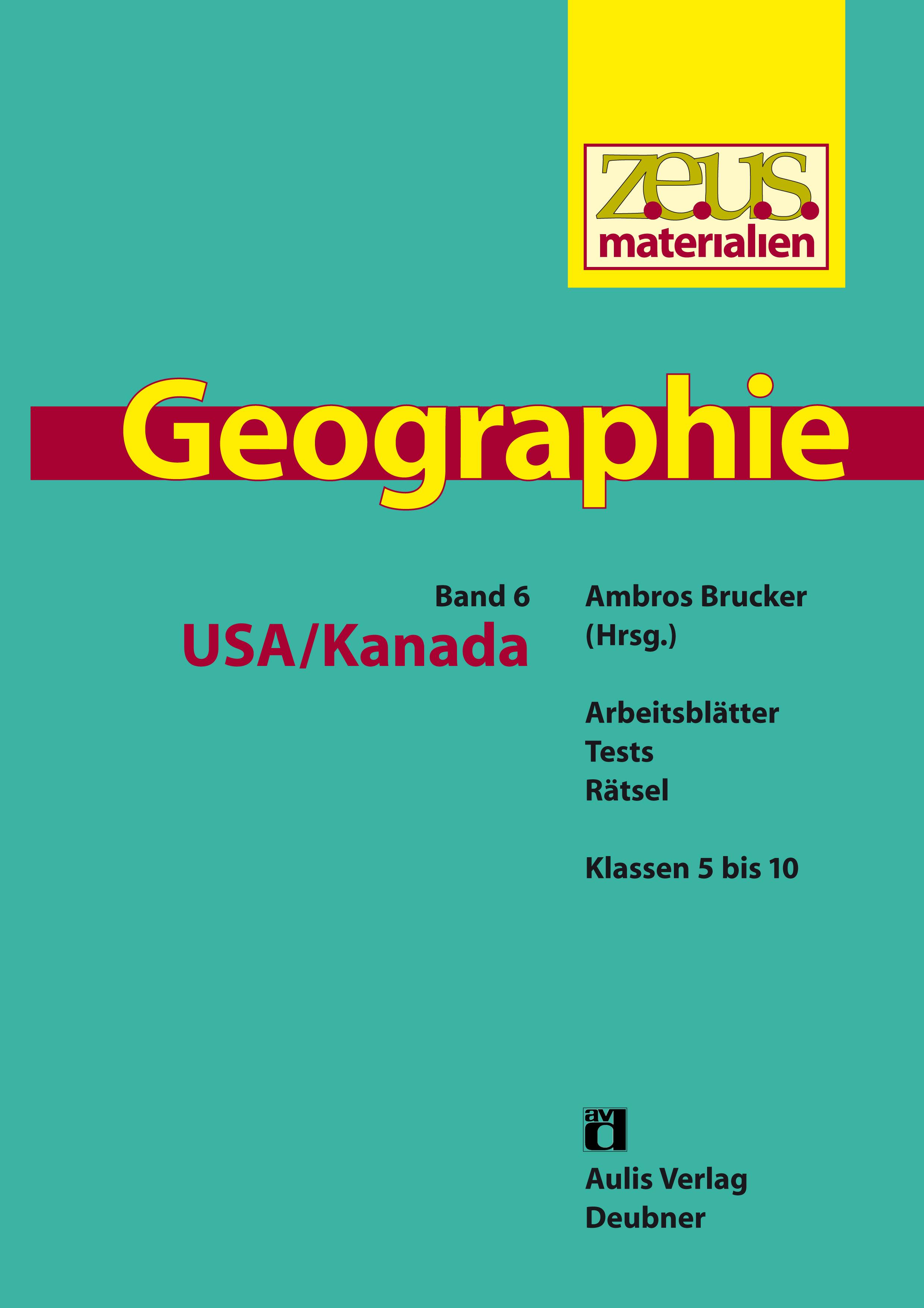 z.e.u.s. Materialien Geographie-Buchreihe – Band 6: USA / Kanada