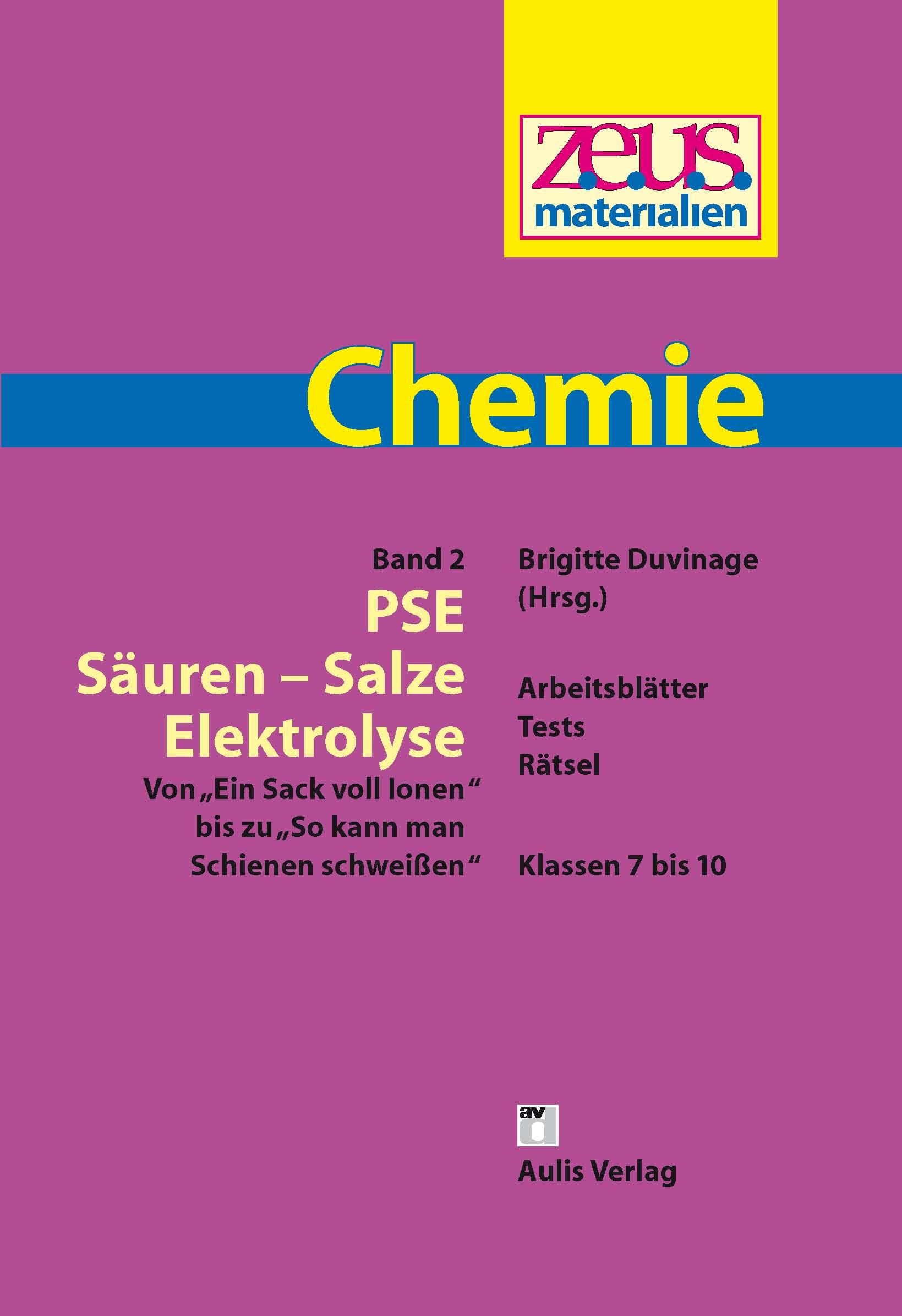 z.e.u.s. Materialien Chemie S I – Band 2: PSE-Säuren-Salze-Elektrolyse
