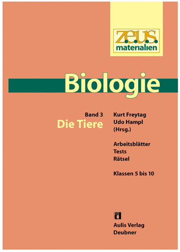 z.e.u.s. Materialien Biologie Sek.I – Band 3: Die Tiere