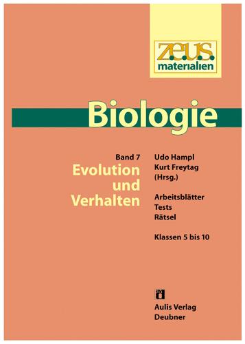 z.e.u.s. Materialien Biologie Sek.I – Band 7: Evolution und Verhalten
