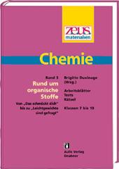 z.e.u.s. Materialien Chemie S I – Band 3: Rund um organische Stoffe