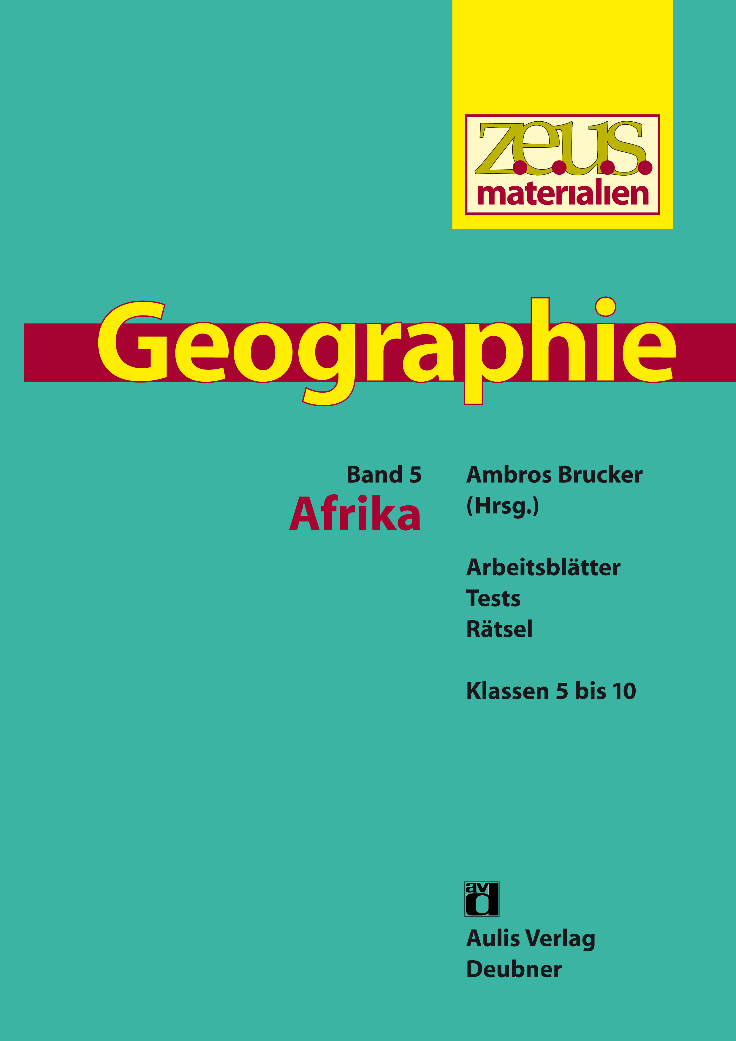 z.e.u.s. Materialien Geographie-Buchreihe – Band 5: Afrika