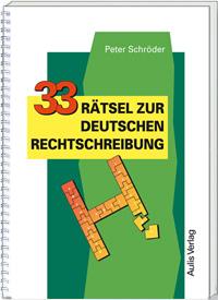 33 Rätsel zur Deutschen Rechtschreibung