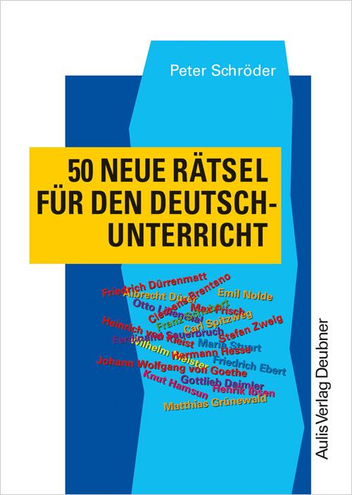 50 neue Rätsel für den Deutschunterricht