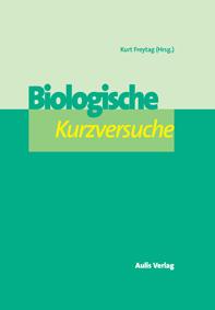 Biologische Kurzversuche