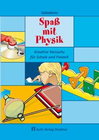 Spaß mit Physik