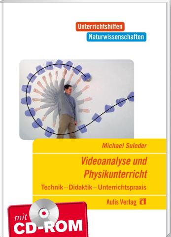 Videoanalyse im Physikunterricht mit CD-Rom