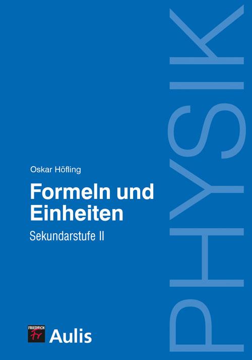 Physik – Formeln und Einheiten