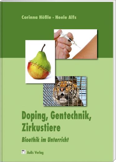 Doping, Gentechnik, Zirkustiere