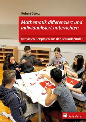 Mathematik differenziert und individualisiert unterrichten