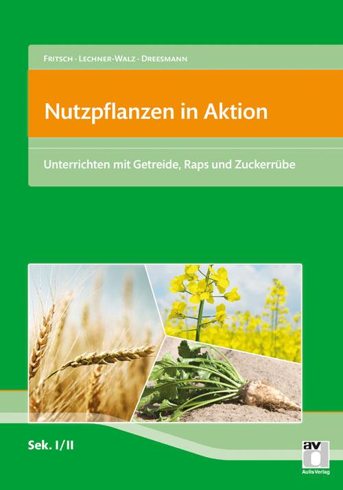 Nutzpflanzen in Aktion