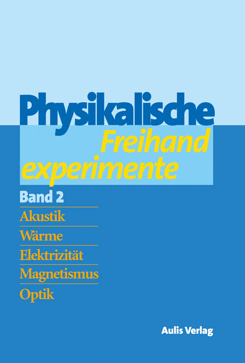 Physikalische Freihandexperimente -
