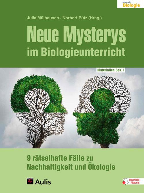 Neue Mysterys im Biologieunterricht