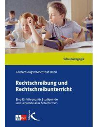 Rechtschreibung und Rechtschreibunterricht