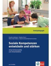 Soziale Kompetenzen entwickeln und stärken