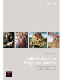 Biblische Bilder im Religionsunterricht