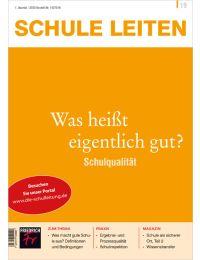 Schulqualität – Was heißt eigentlich gut?