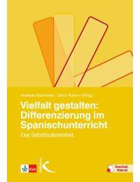 Vielfalt gestalten: Differenzierung im Spanischunterricht