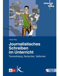 Journalistisches Schreiben im Unterricht