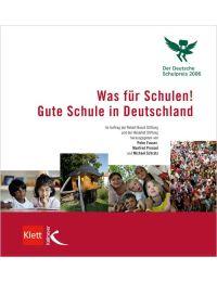 Was für Schulen! (Der Deutsche Schulpreis 2006)