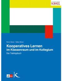 Kooperatives Lernen im Klassenraum und im Kollegium