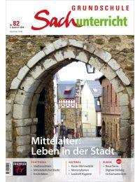 Mittelalter: Leben in der Stadt