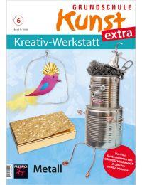 Grundschule Kunst extra: Kreativ-Werkstatt 6/20