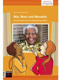 Mia, Masi und Mandela