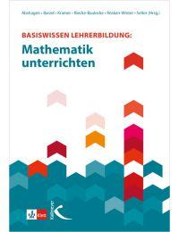 Basiswissen Lehrerbildung: Mathematik unterrichten