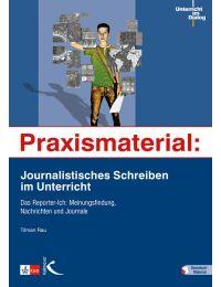 Praxismaterial: Journalistisches Schreiben im Unterricht