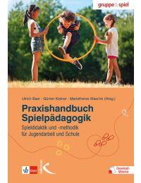 Praxishandbuch Spielpädagogik