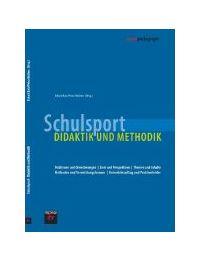 Schulsport: Didaktik und Methodik