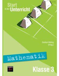 Start in den Unterricht Mathematik Klasse 3