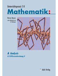 Unterrichtspraxis S II – Mathematik