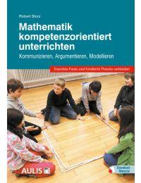 Mathematik kompetenzorientiert unterrichten